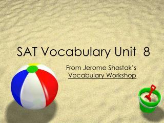 SAT Vocabulary Unit 8