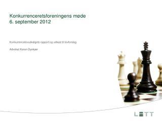 Konkurrenceretsforeningens  m�de  6. september 2012