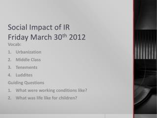 Social Impact of IR Friday March 30 th  2012