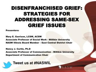 DISENFRANCHISED GRIEF: Strategies FOR ADDRESSING SAME-SEX Grief Issues