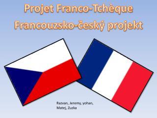 Projet Franco-Tchèque