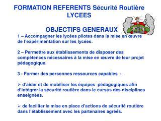 FORMATION REFERENTS Sécurité  Routière LYCEES