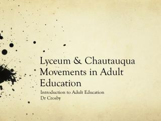 Lyceum & Chautauqua Movements in Adult Education