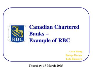 Canadian Chartered  Banks    Example of RBC
