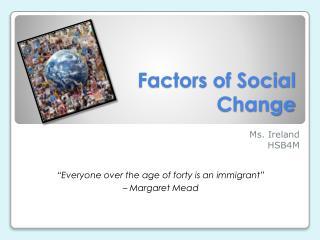 Factors of Social Change