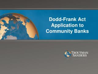 Dodd-Frank Act Application to Community Banks