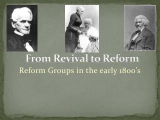 From Revival to Reform