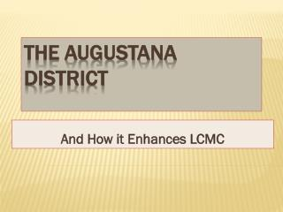 The Augustana District