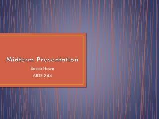 Midterm Presentation