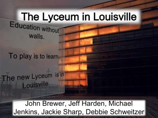 The Lyceum in Louisville
