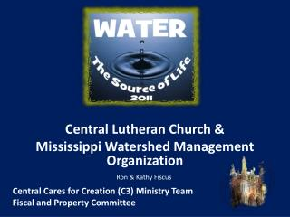 Central Lutheran Church &  Mississippi Watershed Management Organization