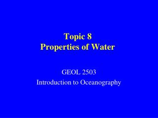 Topic 8 Properties of Water