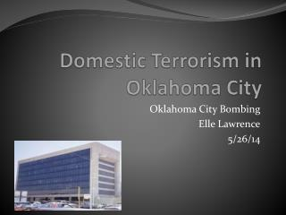 Domestic Terrorism in Oklahoma City