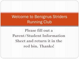 Welcome to  Benignus  Striders Running Club