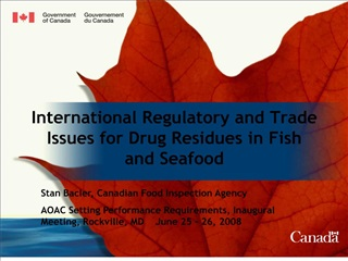International Regulatory and Trade Issues for Drug Residues in Fish and Seafood
