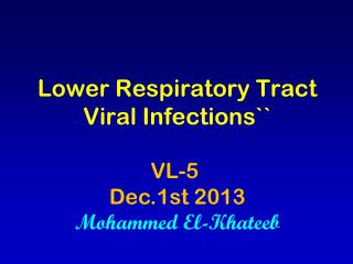 Lower Respiratory Tract Viral Infections``