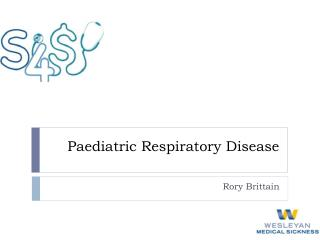Paediatric Respiratory Disease