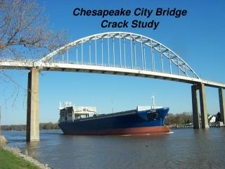 Chesapeake City Bridge Crack Study