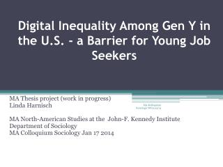 Digital Inequality Among Gen Y in the U.S. - a Barrier for Young Job Seekers
