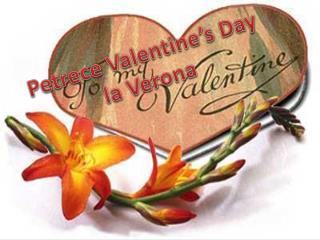 Petrece  Valentine's Day la Verona