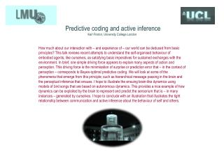 Predictive coding and active inference Karl Friston, University  College London