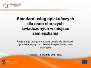 Standard usług opiekuńczych dla osób starszych świadczonych w miejscu zamieszkania