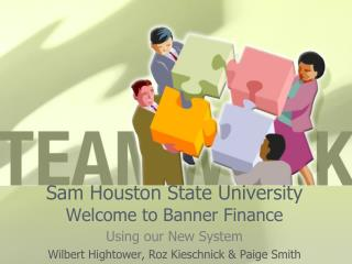 Sam Houston State University Welcome to Banner Finance