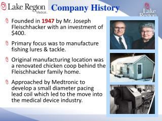 Founded in  1947  by Mr. Joseph  Fleischhacker  with an investment of $400.