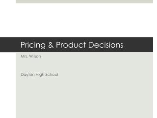 Pricing & Product Decisions