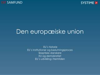Den  e uropæiske  union