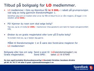 Tilbud p� boligsalg for  LO  medlemmer.