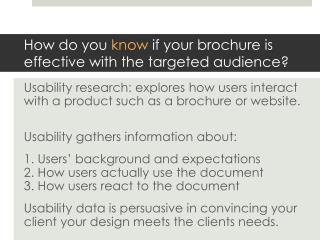 How do you  know  if your brochure is effective with the targeted audience?