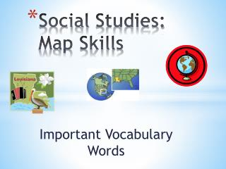 Social  S tudies:  Map Skills