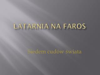 Latarnia na  Faros