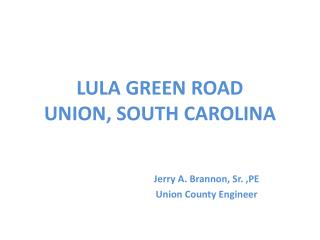 LULA GREEN ROAD UNION, SOUTH CAROLINA