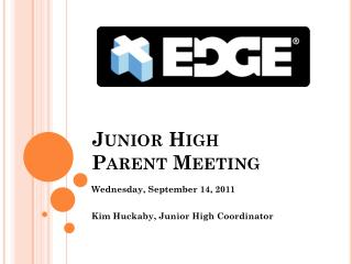 Junior High  Parent Meeting