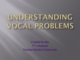 Understanding Vocal Problems