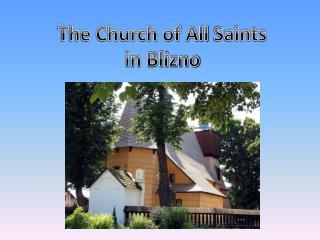 The Church of  All Saints  in Blizno