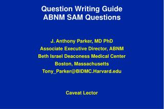 Question Writing Guide ABNM SAM Questions