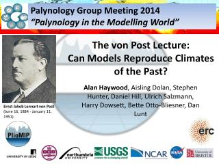 The von Post Lecture: Can Models Reproduce Climates of the Past?