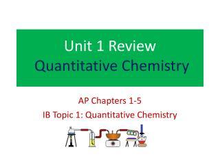 Unit 1 Review Quantitative Chemistry