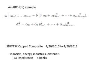 S&P/TSX Capped Composite    4/26/2010 to 4/26/2013    Financials, energy, industries, materials