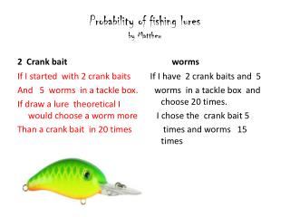 Probability of fishing lures by Matthew
