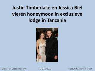 Justin Timberlake en Jessica Biel vieren honeymoon in exclusieve  lodge  in Tanzania