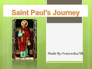 Saint Paul's Journey