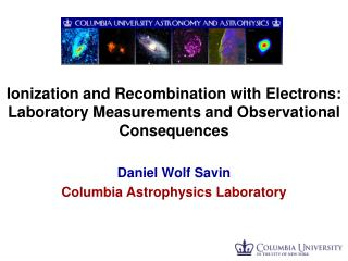 Ionization and Recombination with Electrons: Laboratory Measurements and Observational Consequences