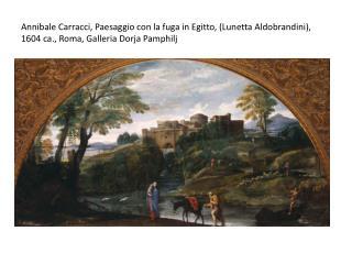 Domenichino, Paesaggio con la fuga in Egitto, 1620  ca ., Parigi, Louvre