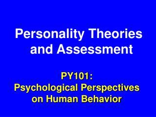 PY101: Psychological Perspectives on Human Behavior