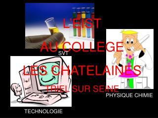 L'EIST AU COLLEGE LES CHATELAINES TRIEL SUR SEINE