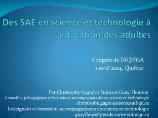 Des SAÉ en science et technologie à l'éducation des adultes